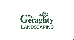 Product image for Wm. Geraghty Landscape Contractor 10% OFF for the season book by July 31st