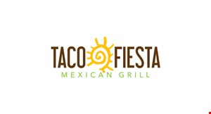 Product image for Taco Fiesta Mexican Grill $5 off any purchase of $25 or more OR $10 off any purchase of $50 or more