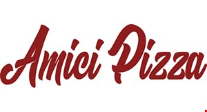 Product image for AMICI PIZZA $21.99 2 large 1 topping pizzas.
