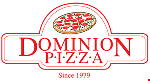 Product image for Dominion Pizza $19.99 large pizza, chicken tenders & french fries OR large pizza & 12 wings.
