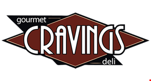 Product image for Cravings Gourmet Deli $2 off any purchase of $15 or more.