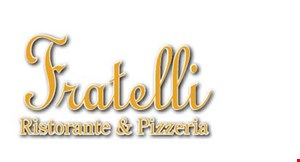 Product image for FRATELLI RISTORANTE & PIZZERIA IN-STORE DISCOUNT 10% OFF Wine & Spirits Purchase.