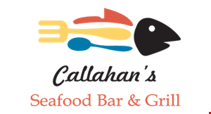 Product image for Callahan's Seafood Bar & Grill 10% OFF your total check