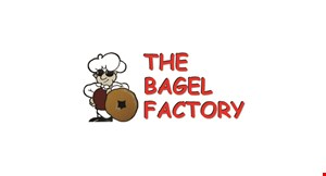 Product image for The Bagel Factory 1/2 off any breakfast or lunch sandwich, wrap or sub.
