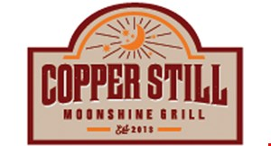 Product image for Copper Still Moonshine Grill $5 Off any purchase of $30 or more. $10 Off any purchase of $60 or more. .