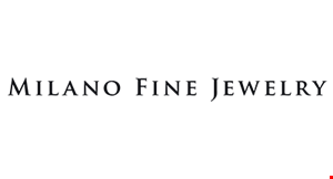 Product image for Milano Fine Jewelry $100 OFF for $1000 new purchase only.