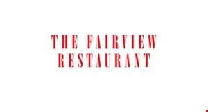 Product image for The  Fairview  Restaurant $5 Off any purchase of $25 or more