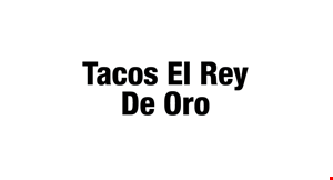 Product image for Tacos El Rey De Oro $5 Off total bill of $35 or more.