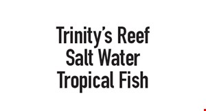 Trinity's Reef Salt Water & Tropical Fish logo