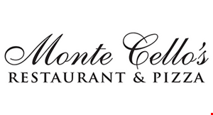 Product image for Monte Cello's Restaurant $5 Off any purchase of $25 or more