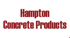 Product image for Hampton Concrete Products $100 Off any order of $1200 or more.