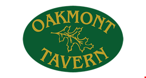 Product image for Oakmont Tavern $10 off any purchase of $50 or more dine in or take-out.