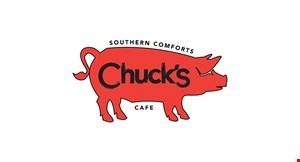 Product image for Chuck's Southern Comforts Cafe $5 OFF any purchase of $25 or more or $10 OFF any purchase of $50 or more .