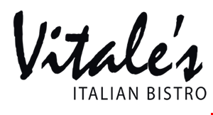 Product image for Vitale's Italian Bistro $10 OFF your check of $50 or more, not valid on Saturday or holidays.