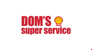 Product image for Dom's Shell Super Service $50 OFF Any Shocks, $100 OFF Any Struts.
