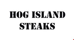 Product image for Hog Island Steaks $2 OFF any order of $10 or more (dine in or takeout)