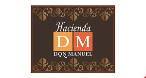 Product image for Hacienda Don Manuel $5 off lunch or dinner special of $25 or more.