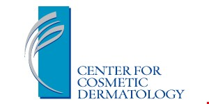 Product image for CENTER FOR COSMETIC DERMATOLOGY 10% Off any service appointment must be scheduled and received by 9/30.