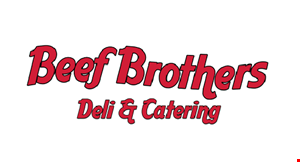 Product image for BEEF BROTHERS DELI & CATERING $5 Off any purchase of $25 or more.