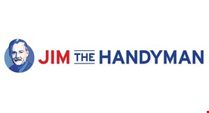 Product image for Jim The Handyman $50 Off jobs of $850 or more.