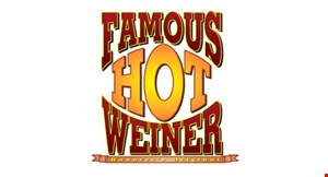 Product image for Famous Hot Weiner 15% off phone in orders York location only