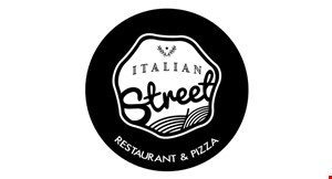 Product image for Italian Street Restaurant & Pizza $11.99 any large 1-topping pizza
