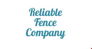 Product image for Reliable Fence Company 15% Off any new fence or repair