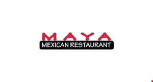 Product image for Maya Mexican Restaurant $3.00 off Second Lunch