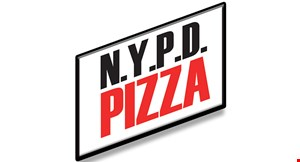 "Product image for NYPD PIZZA $16.99 Two 14"" Large One-Item Pizzas $19.99. Two 16"" X-Large One-Item Pizzas"