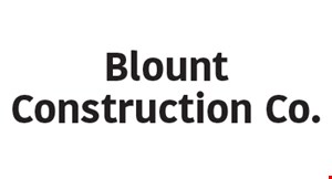 Product image for Blount Construction Co $100 OFF any job over $2000.