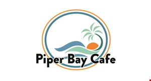 Product image for Piper Bay Cafe $2 OFF any purchase of $10 or more.