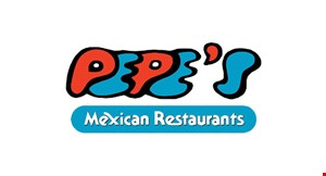 Product image for Pepe's Mexican Restaurants - Oswego $10 off Any order