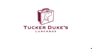 Product image for Tucker Duke's Lunchbox $5 OFF your dine in or pickup order of $30 or more