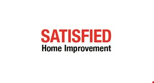 Product image for Satisfied Home Improvement $100 OFF any job over $500