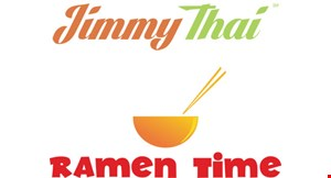 Product image for Jimmy Thai/Ramen Time $5 OFF any purchase of $25 or more.