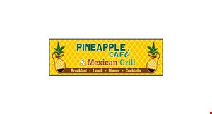 Product image for Pineapple Cafe Mexican Grill $10 For $20 Worth Of Mexican Cuisine