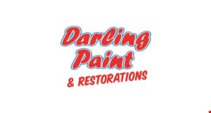 Product image for Darling Paint & Restoration $100 off any job over $2500.