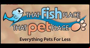 Product image for That Fish Place - That Pet Place 20% Off All Pond + Aquarium Fish, Live Plants, Live Corals, Inverts, Frags & Live Rock
