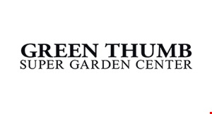 Product image for Green Thumb Super Garden Center $15 OFF any purchase of $100 or more