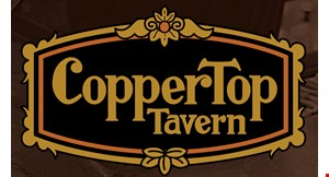 Product image for Copper Top Tavern $5 off with $25 food purchase