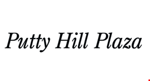 Product image for Putty Hill Plaza $5 off any purchase of $25 or more.