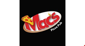 Product image for Mac's Pizza Pub $5 large 1 Topping Pizza with the purchase of a Pitcher.
