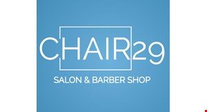 Product image for Chair 29 Salon & Barber Shop $3 Off any women's or men's haircut( reg. $17) NOW $14