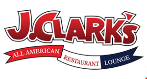 Product image for J. Clark's All American Restaurant & Lounge $5 off ANY PURCHASE of $25 or more or $10 off ANY PURCHASE of $50 or more