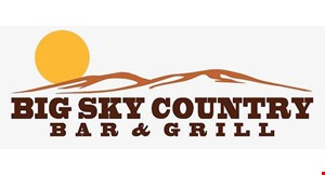 Product image for Big Sky Country Bar & Grill $5 Off any purchase of $30 or more