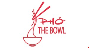 Product image for Pho The Bowl Take-Out or Delivery* Special 15% off entire lunch or dinner order