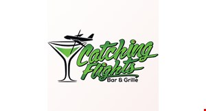 Product image for Catching Flights Bar & Grille $10 OFF any purchase of $50 or more