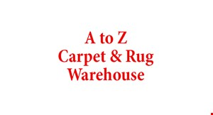 Product image for A To Z Carpet & Rug Warehouse $150 OFF any purchase of $1000 or more.