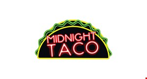Product image for Midnight Taco $5 Off any purchase of $25 or more