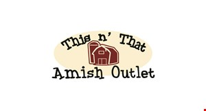 Product image for This N' That Amish Outlet 10% OFF any in-stock or custom order